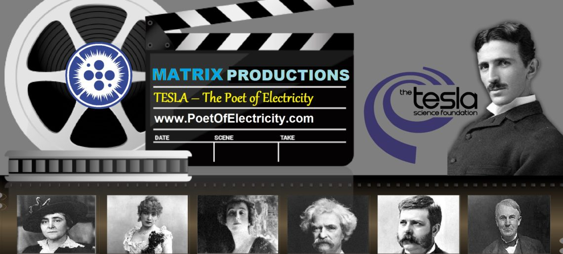 TESLA – The Poet of Electricity by Matrix Productions & Tesla Science Foundation