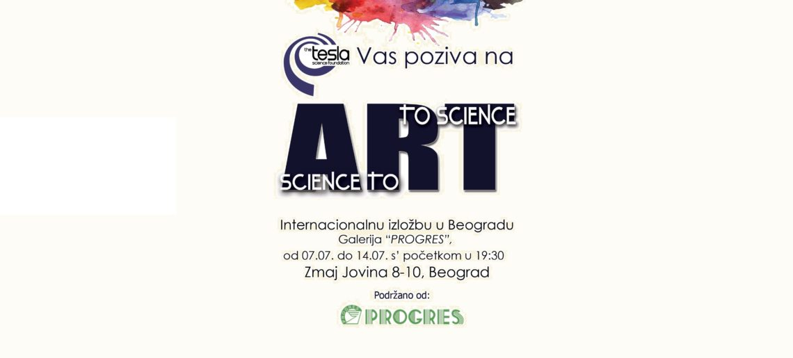 ART TO SCIENCE – SCIENCE TO ART – International Art Show Belgrade, Serbia