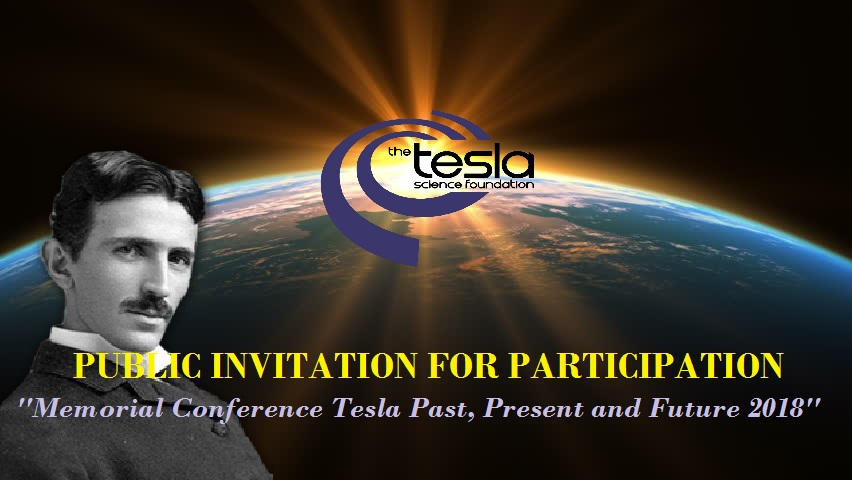 PUBLIC INVITATION FOR PARTICIPATION at Memorial Conference Tesla Past, Present and Future 2018